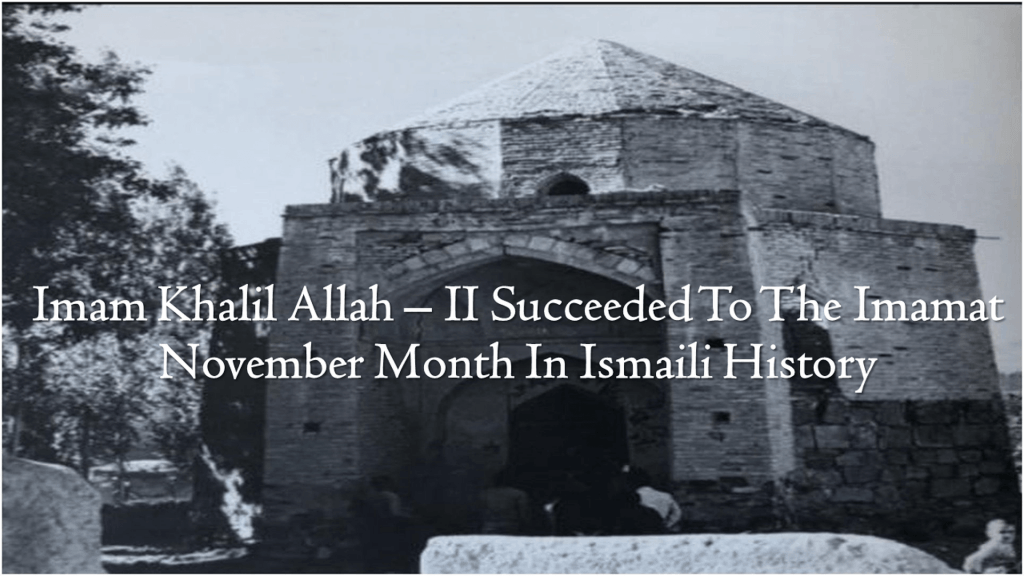 Imam Khalil Allah II Succeeded To The Imamat November Month In History